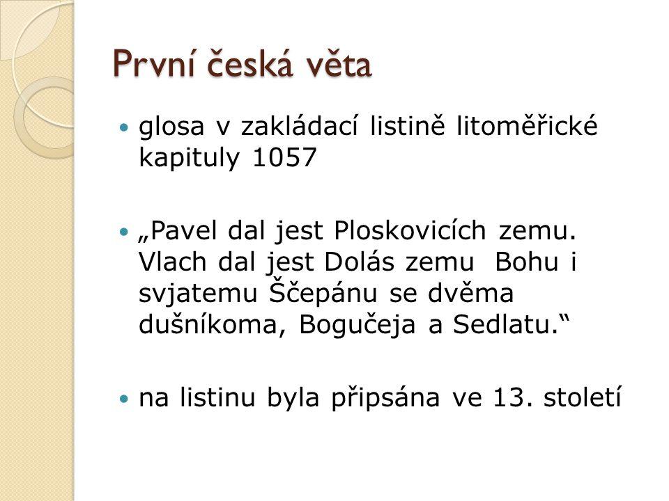 První česká věta glosa v zakládací listině litoměřické kapituly 1057