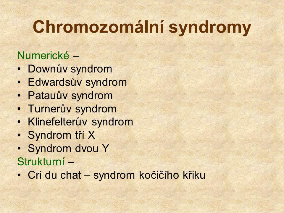 Chromozomální syndromy
