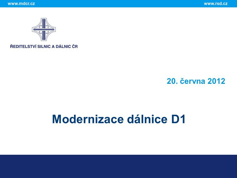 20. června 2012 Modernizace dálnice D1
