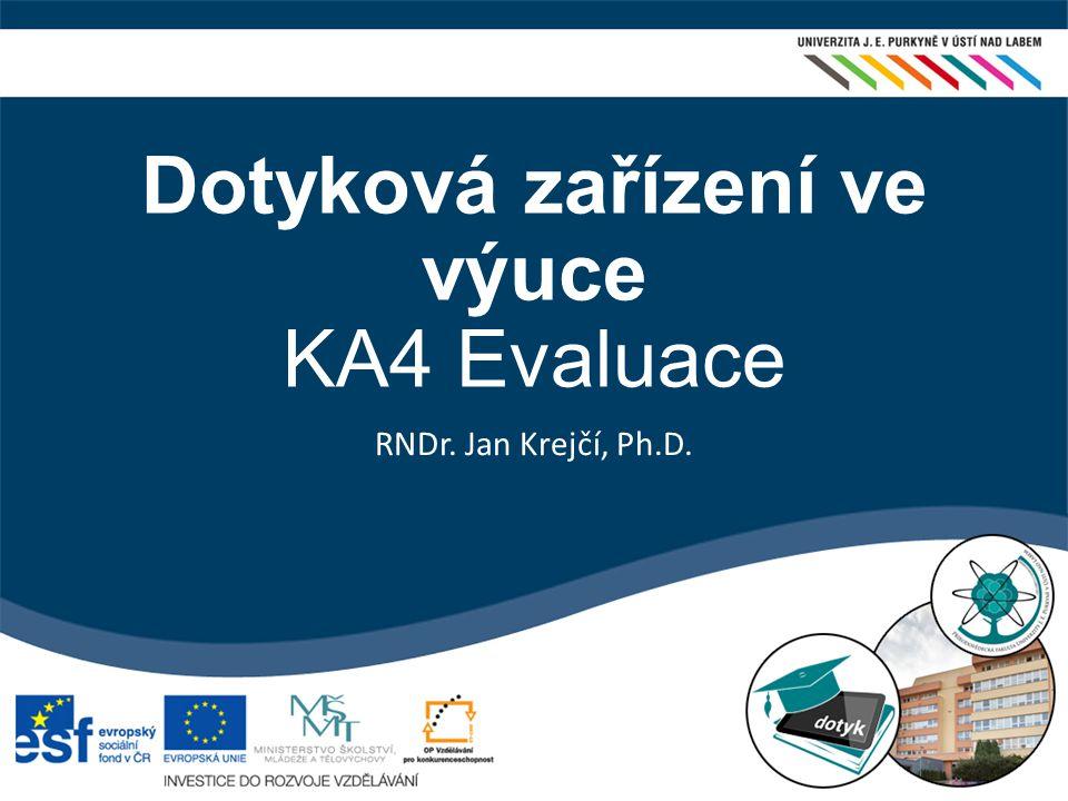 Dotyková zařízení ve výuce KA4 Evaluace