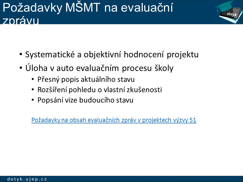 Požadavky MŠMT na evaluační zprávu