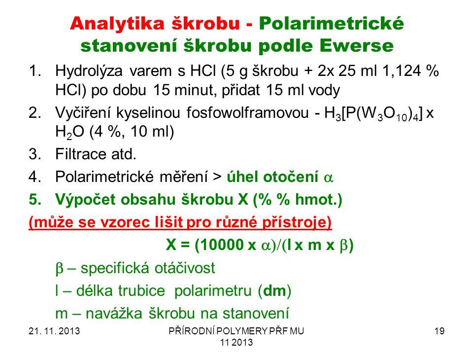Analytika škrobu - Polarimetrické stanovení škrobu podle Ewerse
