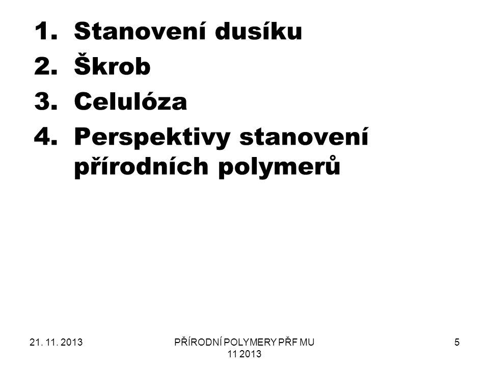 PŘÍRODNÍ POLYMERY PŘF MU 11 2013
