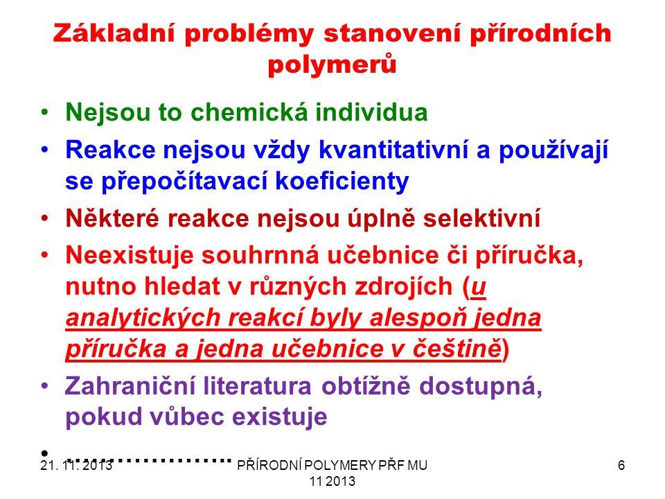 Základní problémy stanovení přírodních polymerů