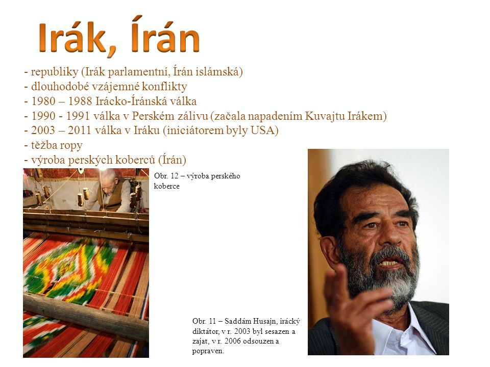 Irák, Írán republiky (Irák parlamentní, Írán islámská)