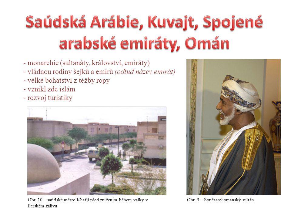 Saúdská Arábie, Kuvajt, Spojené arabské emiráty, Omán