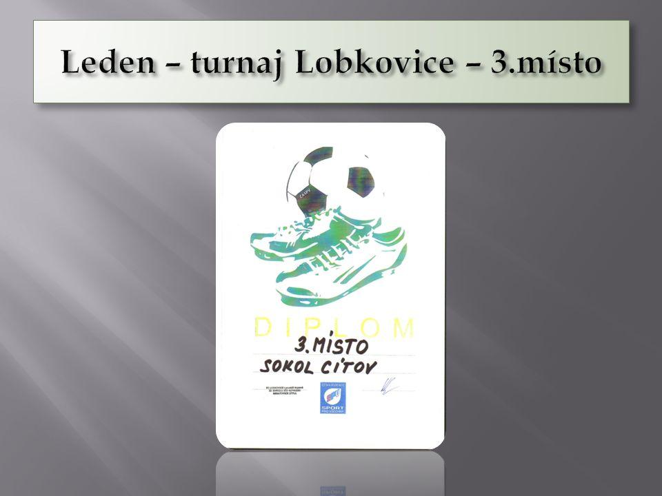 Leden – turnaj Lobkovice – 3.místo