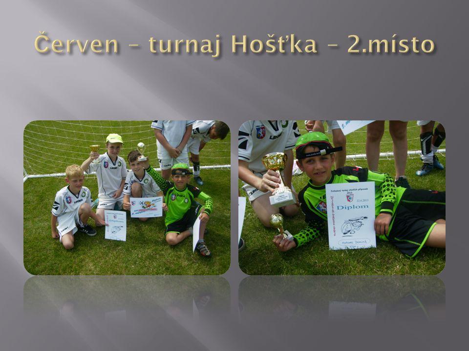 Červen – turnaj Hošťka – 2.místo