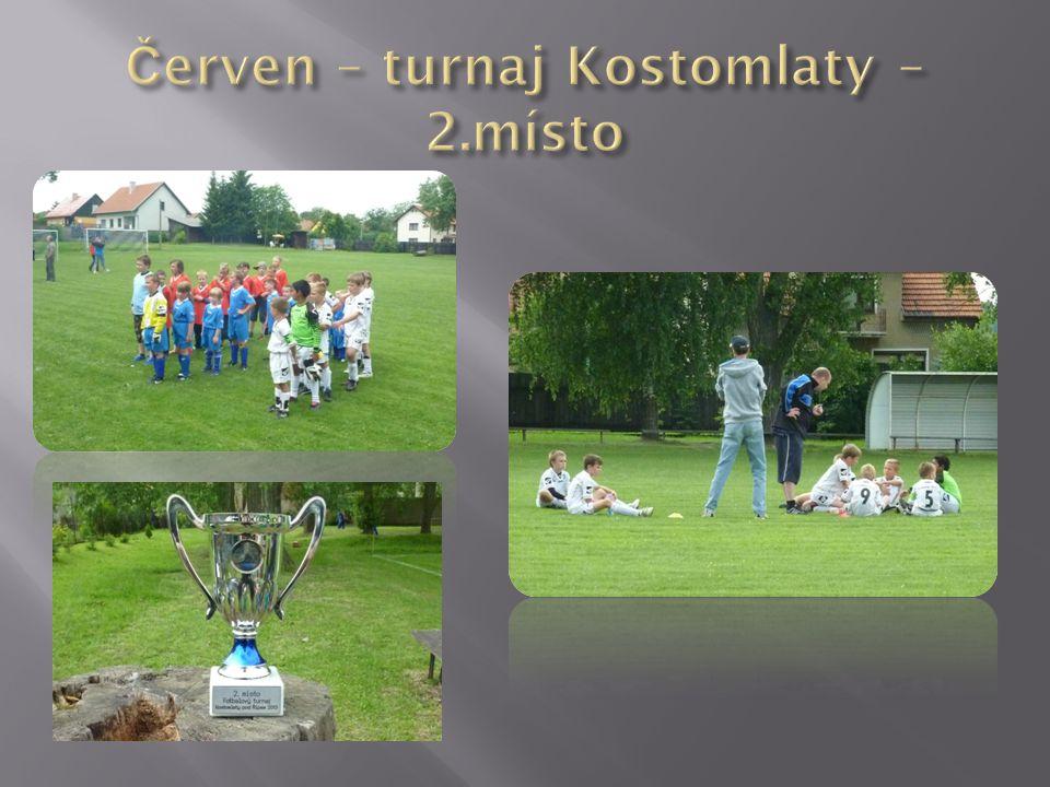 Červen – turnaj Kostomlaty – 2.místo