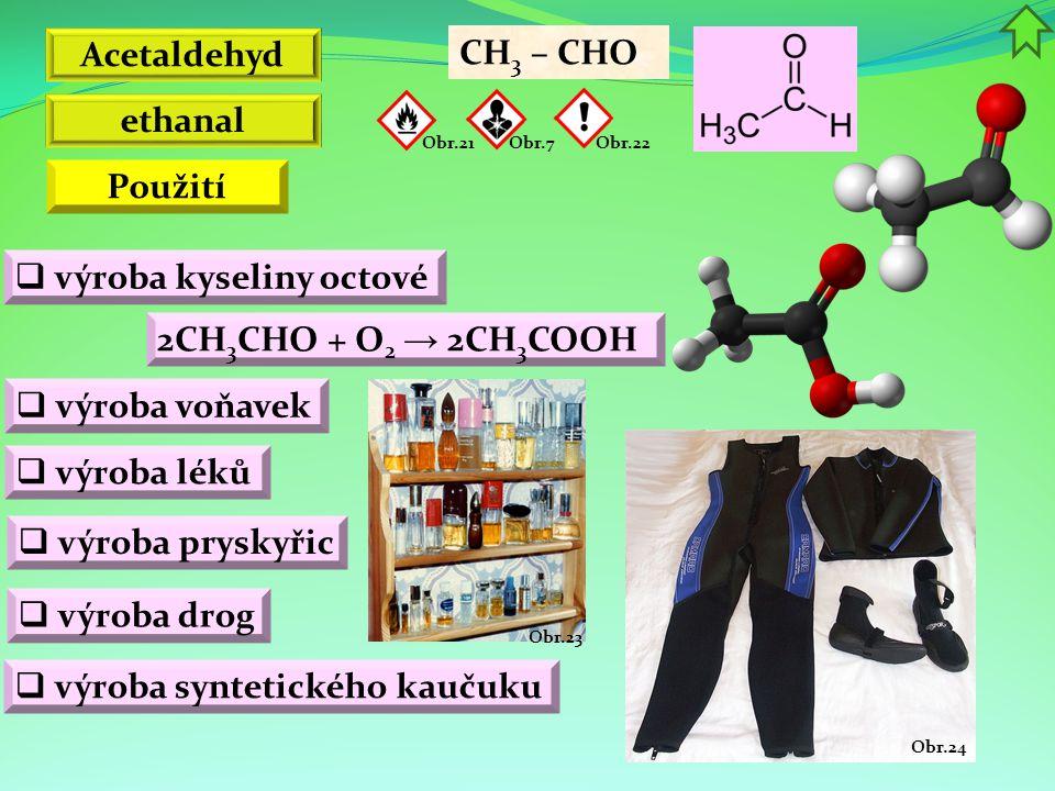 Acetaldehyd ethanal Použití