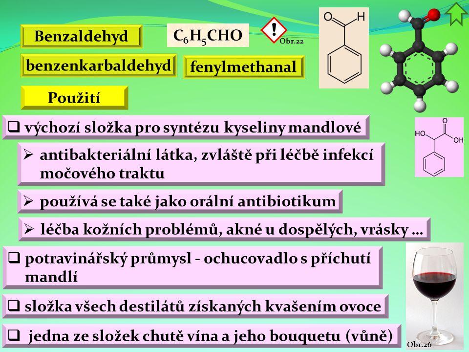 Benzaldehyd C6H5CHO benzenkarbaldehyd fenylmethanal Použití