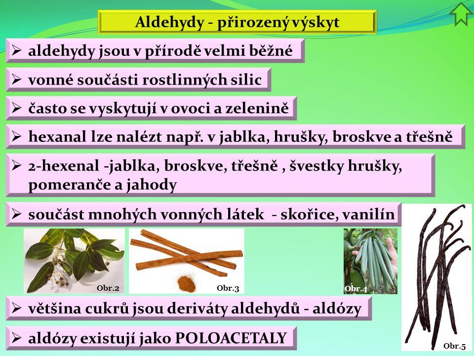 Aldehydy - přirozený výskyt