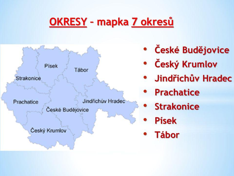 OKRESY – mapka 7 okresů České Budějovice Český Krumlov