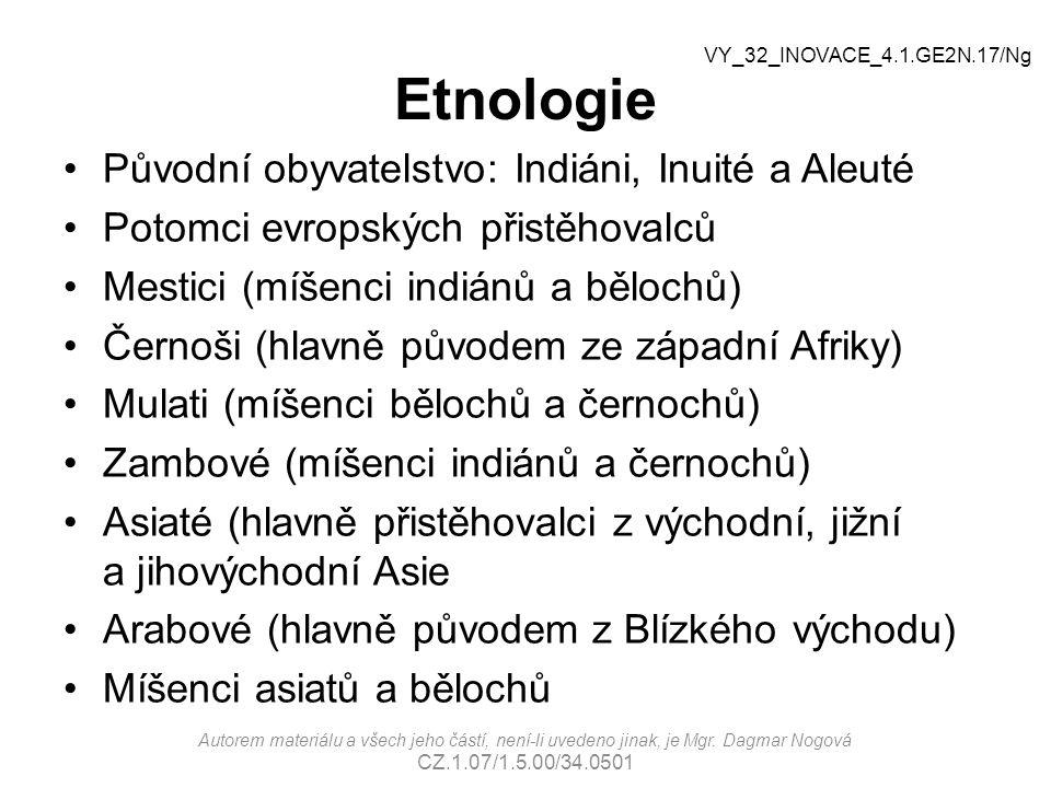 Etnologie Původní obyvatelstvo: Indiáni, Inuité a Aleuté
