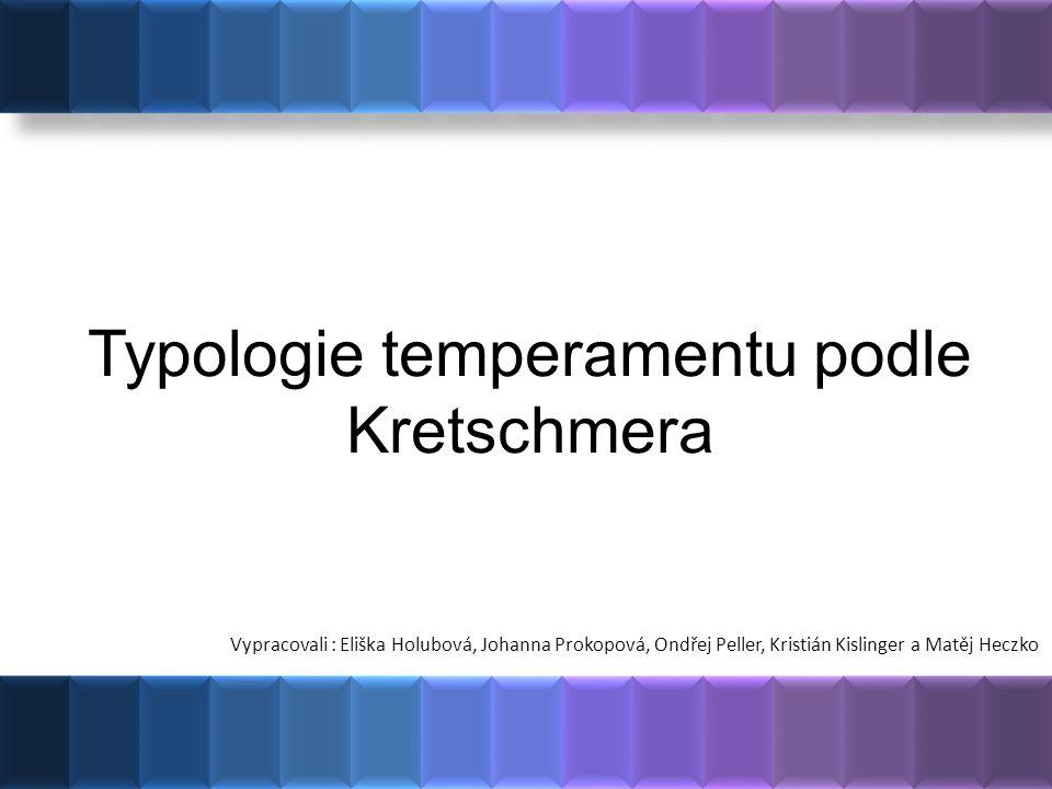Typologie temperamentu podle Kretschmera