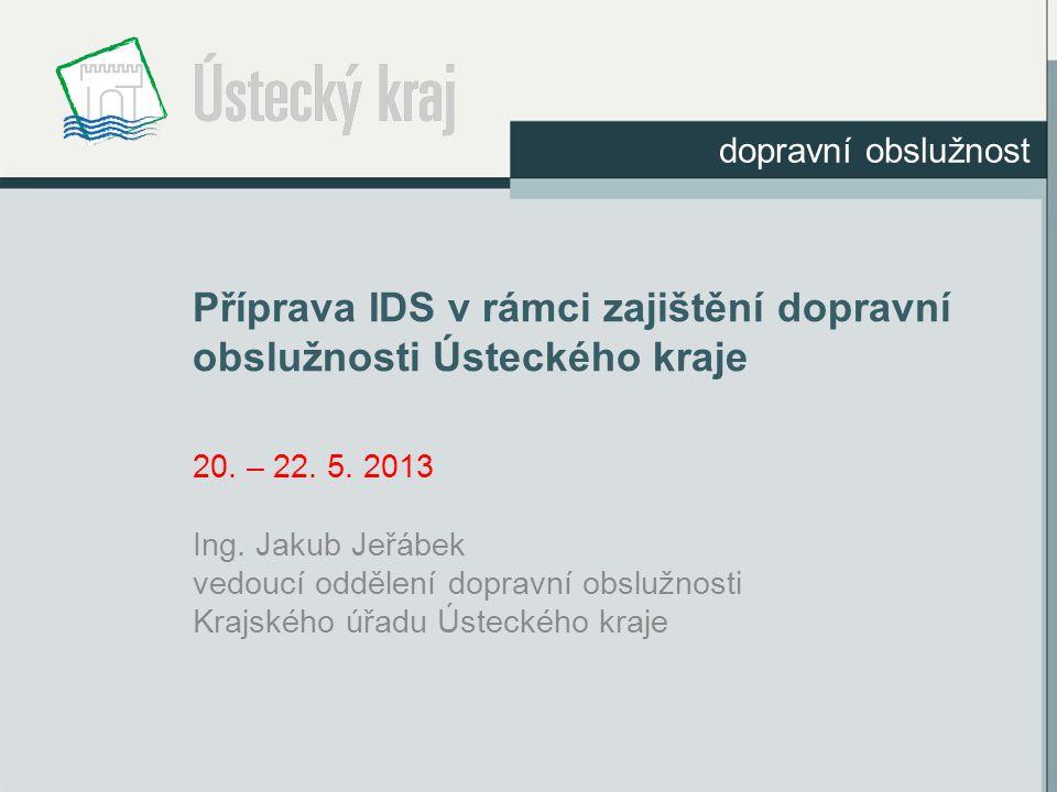Příprava IDS v rámci zajištění dopravní obslužnosti Ústeckého kraje