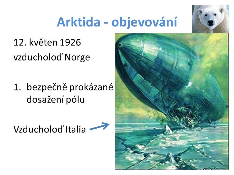 Arktida - objevování 12. květen 1926 vzducholoď Norge