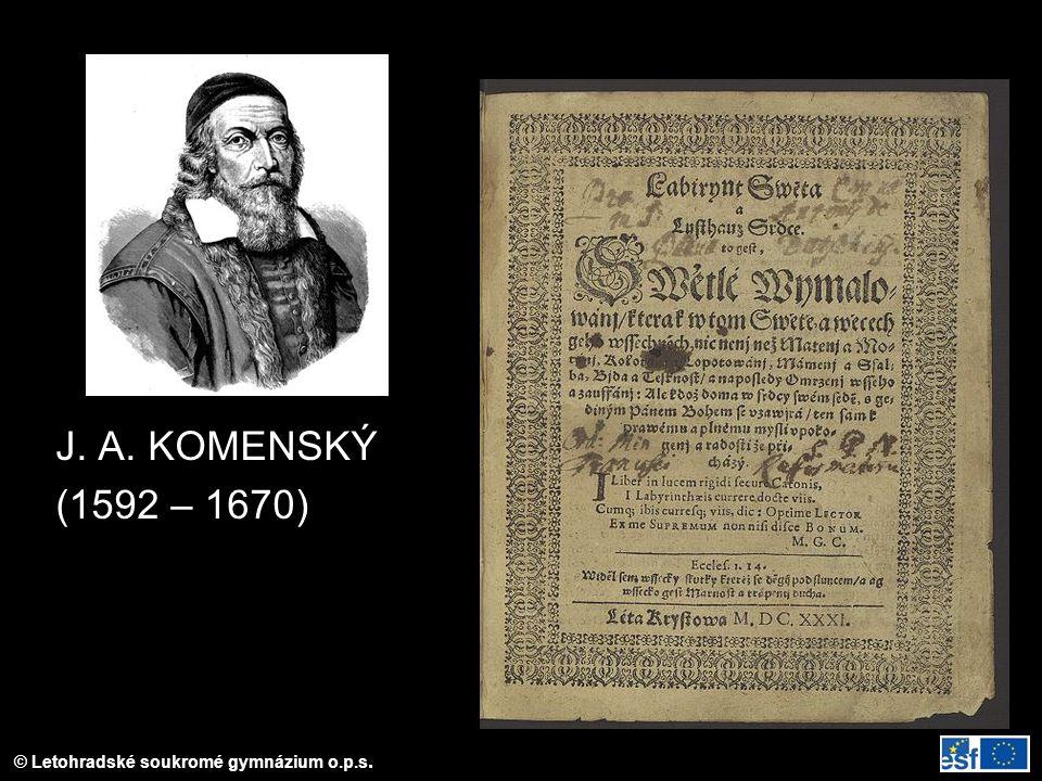 J. A. KOMENSKÝ (1592 – 1670) Titulní list knihy Labyrint světa a ráj srdce