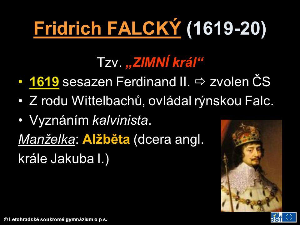 """Fridrich FALCKÝ (1619-20) Tzv. """"ZIMNÍ král"""