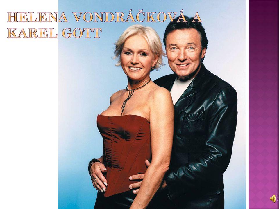 Helena Vondráčková a Karel gott