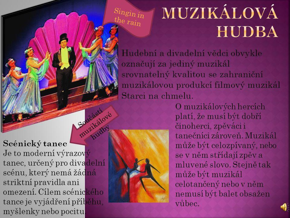 Součástí muzikálové hudby