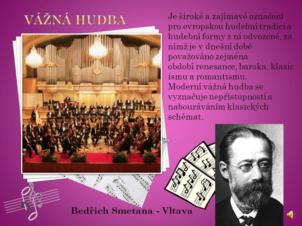 Vážná hudba Bedřich Smetana - Vltava