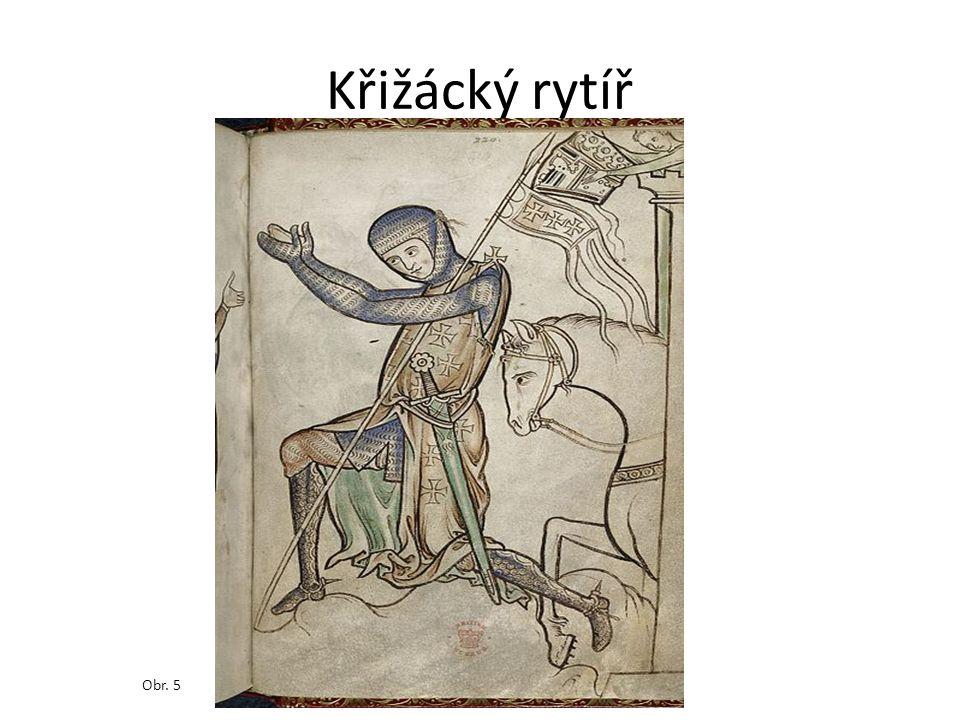 Křižácký rytíř Obr. 5