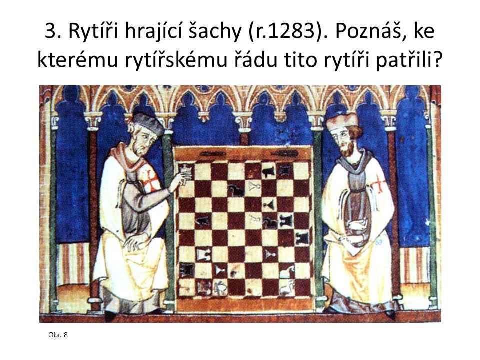 3. Rytíři hrající šachy (r. 1283)