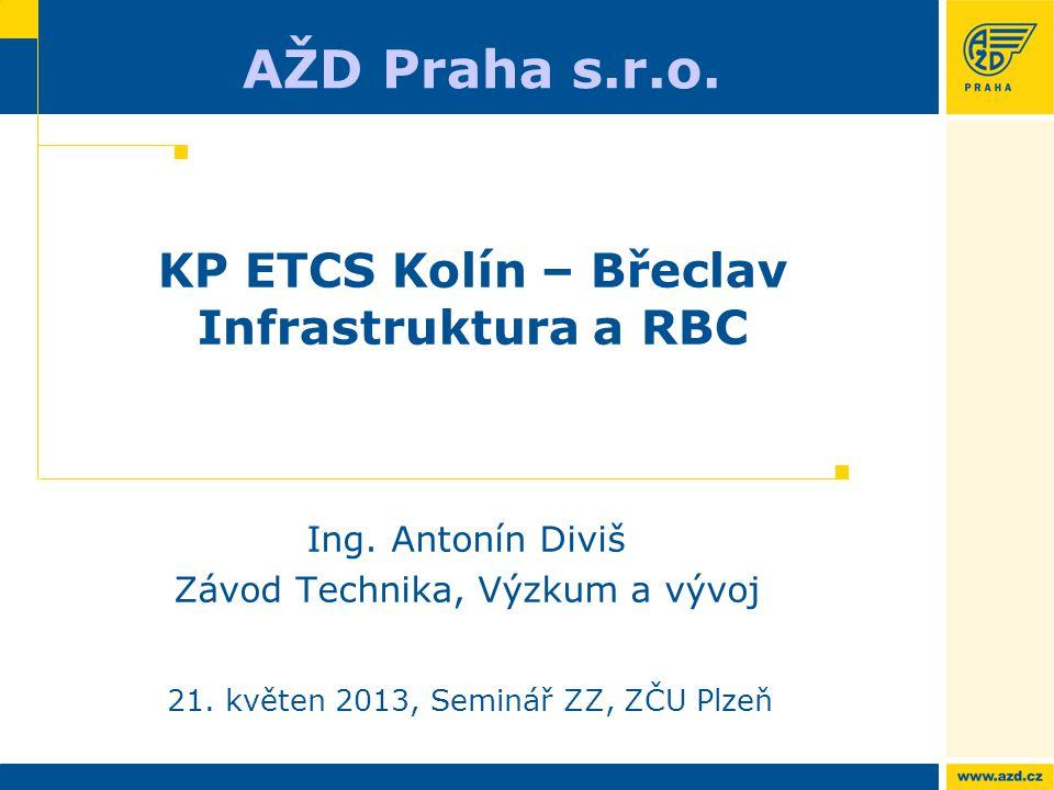 KP ETCS Kolín – Břeclav Infrastruktura a RBC