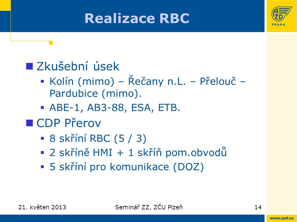 Realizace RBC Zkušební úsek CDP Přerov