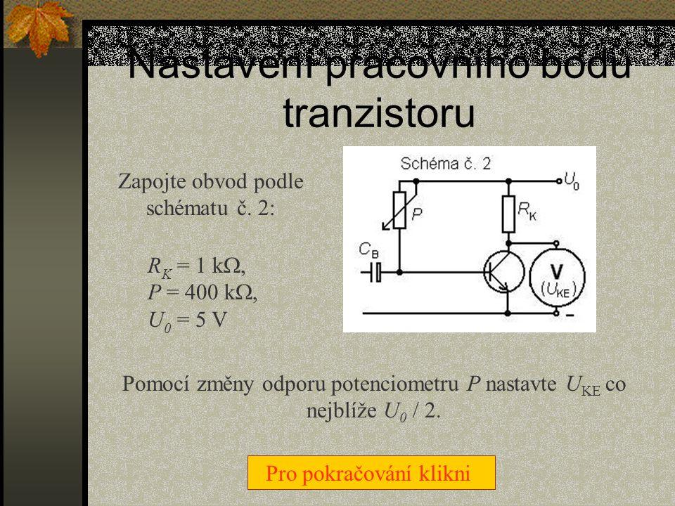 Nastavení pracovního bodu tranzistoru