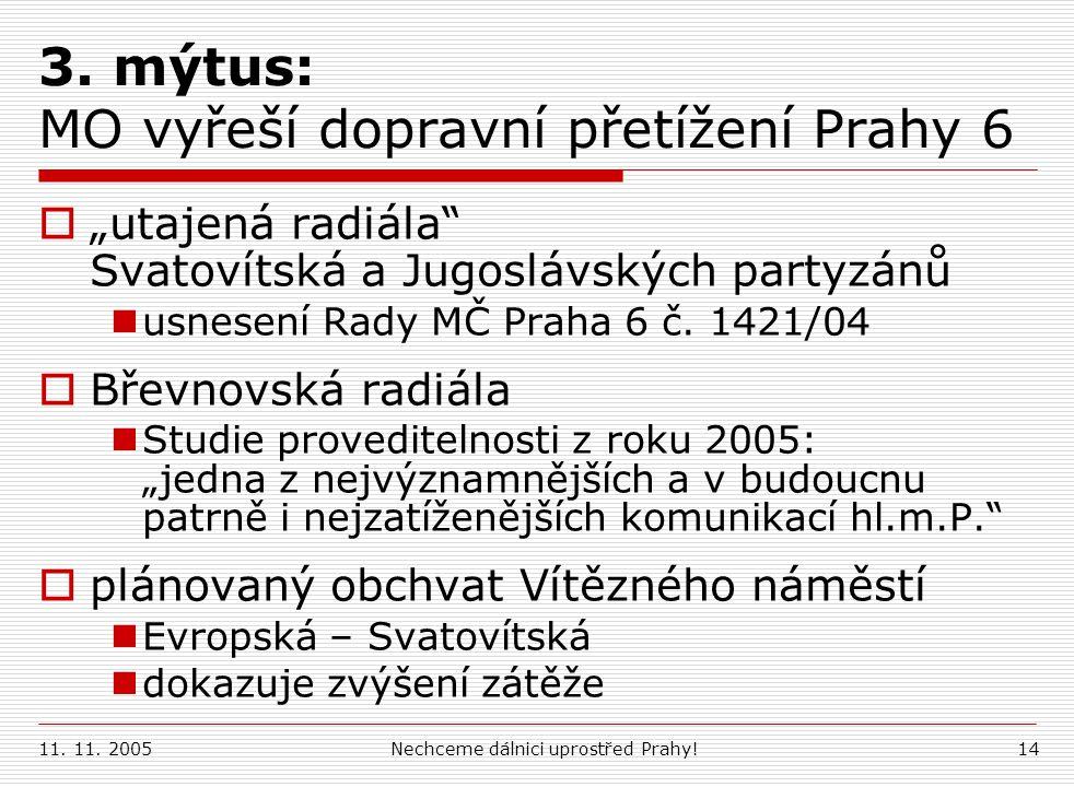 3. mýtus: MO vyřeší dopravní přetížení Prahy 6