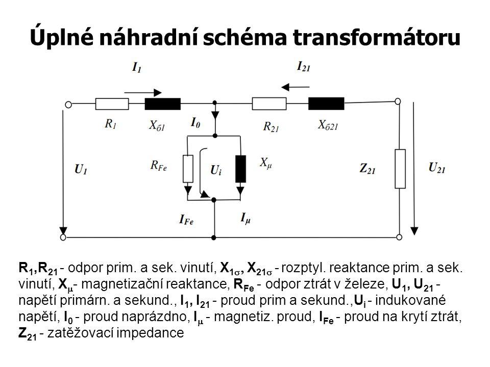 Úplné náhradní schéma transformátoru