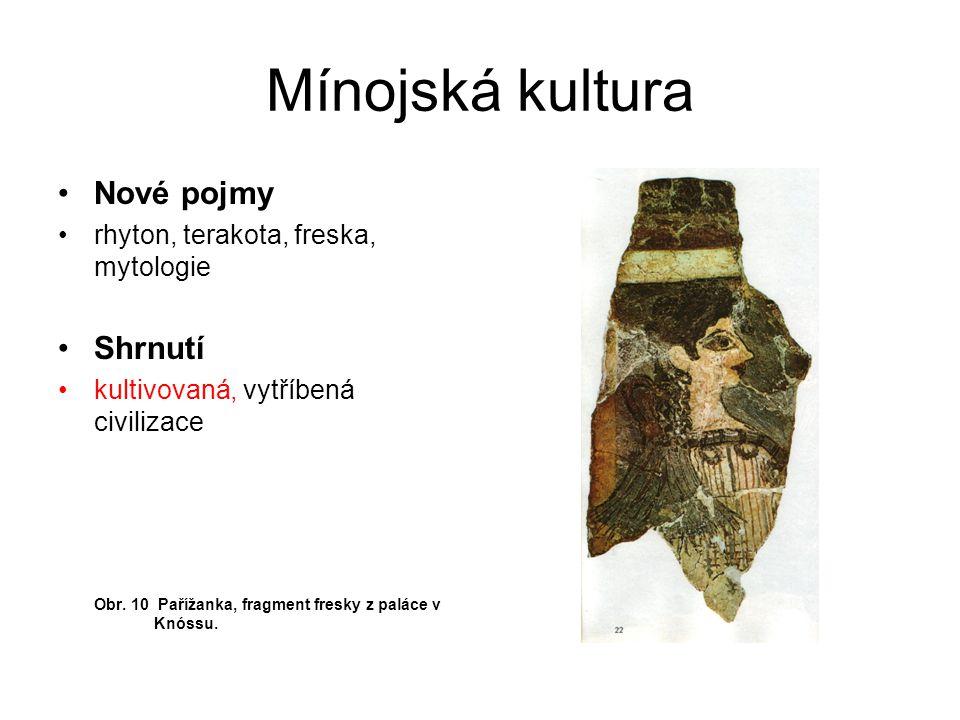 Mínojská kultura Nové pojmy Shrnutí