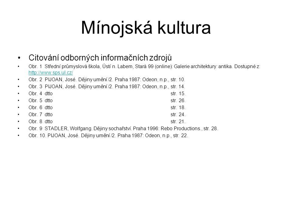 Mínojská kultura Citování odborných informačních zdrojů