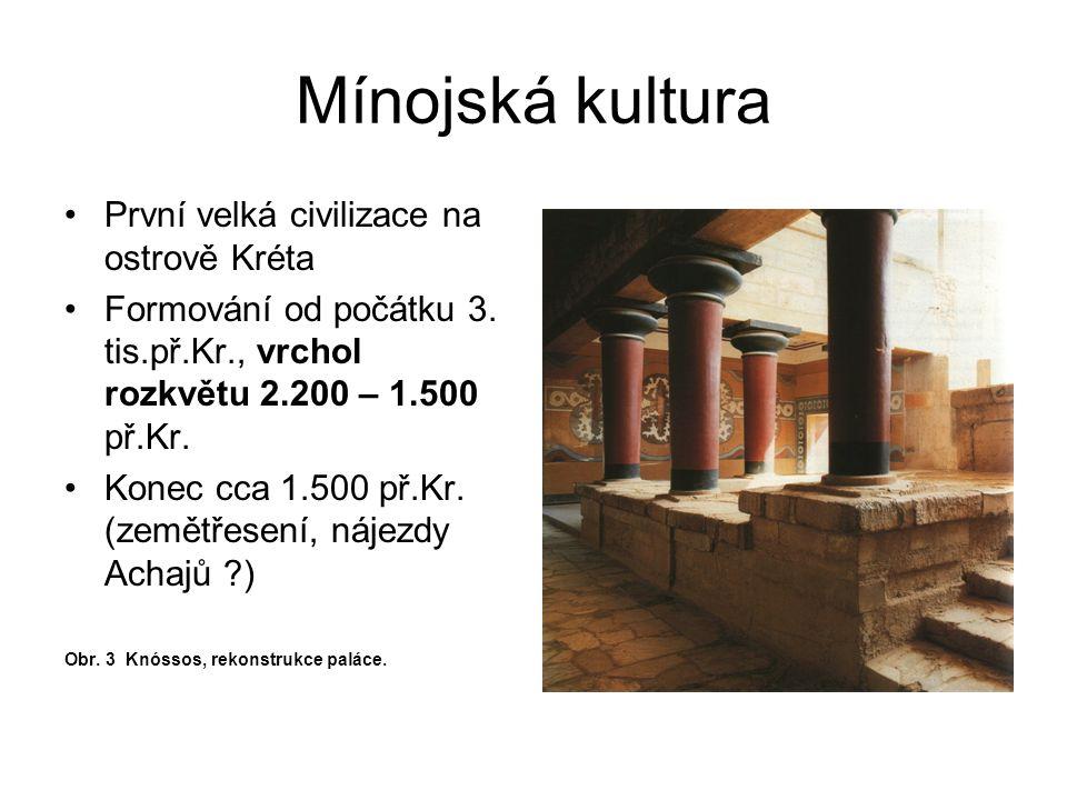 Mínojská kultura První velká civilizace na ostrově Kréta