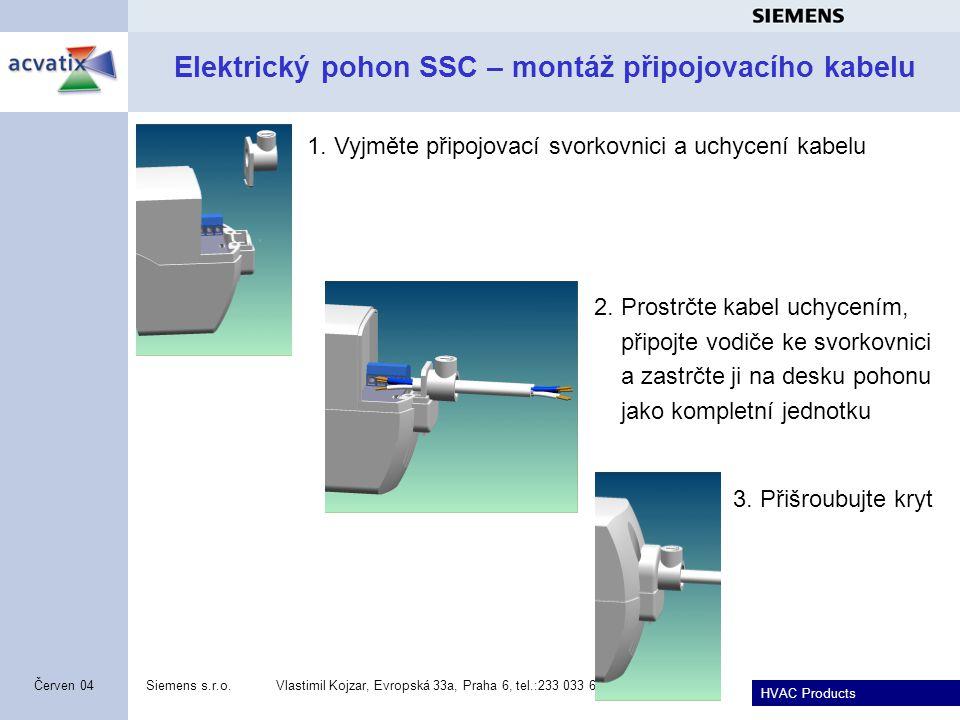 Elektrický pohon SSC – montáž připojovacího kabelu