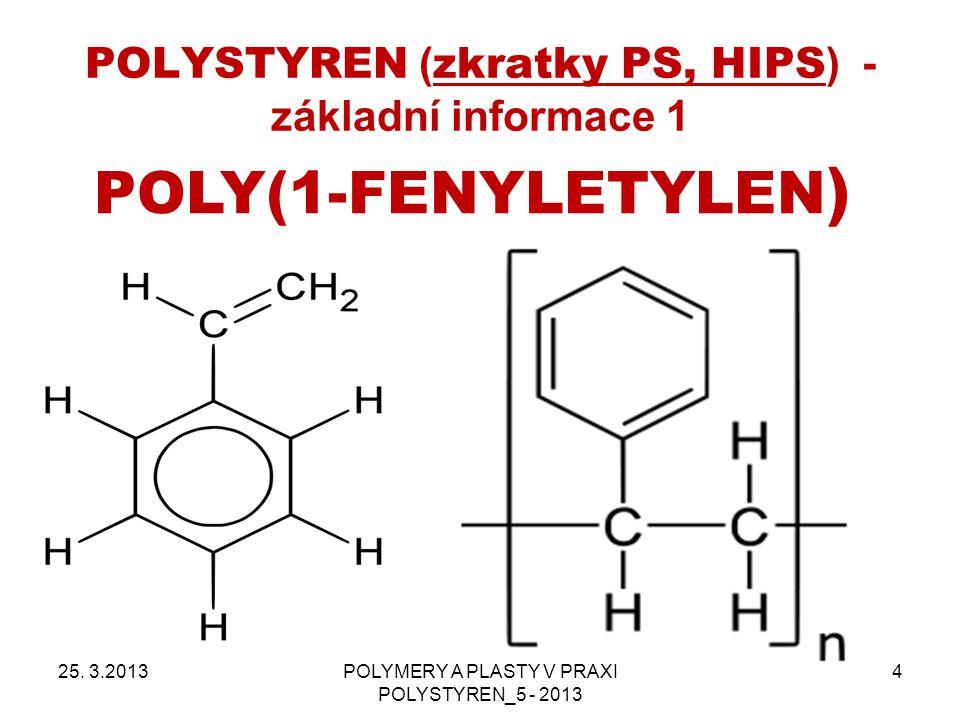 POLYSTYREN (zkratky PS, HIPS) - základní informace 1