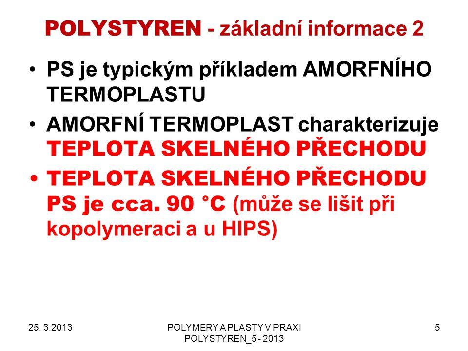 POLYSTYREN - základní informace 2