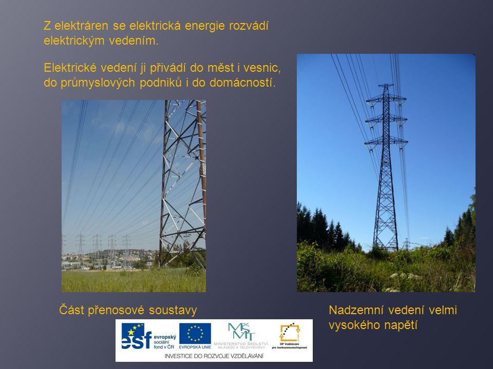 Z elektráren se elektrická energie rozvádí