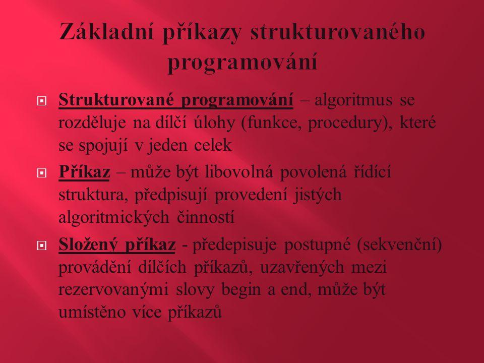 Základní příkazy strukturovaného programování