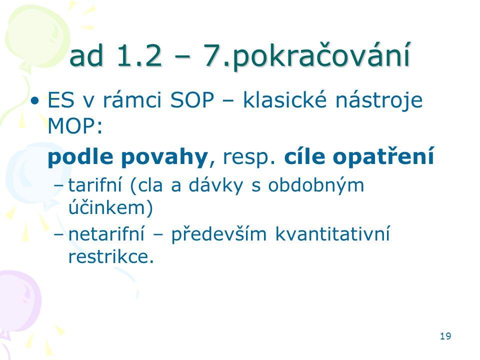 ad 1.2 – 7.pokračování ES v rámci SOP – klasické nástroje MOP: