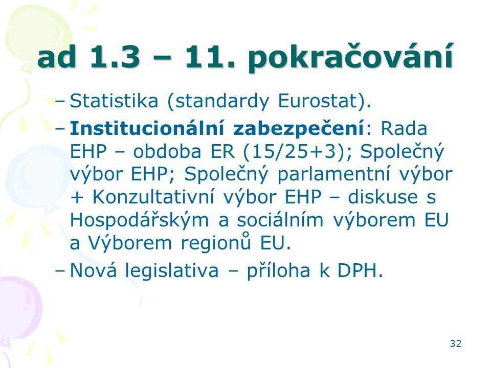 ad 1.3 – 11. pokračování Statistika (standardy Eurostat).