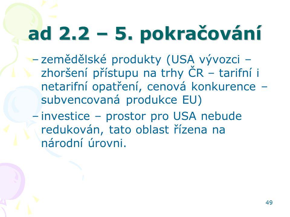 ad 2.2 – 5. pokračování