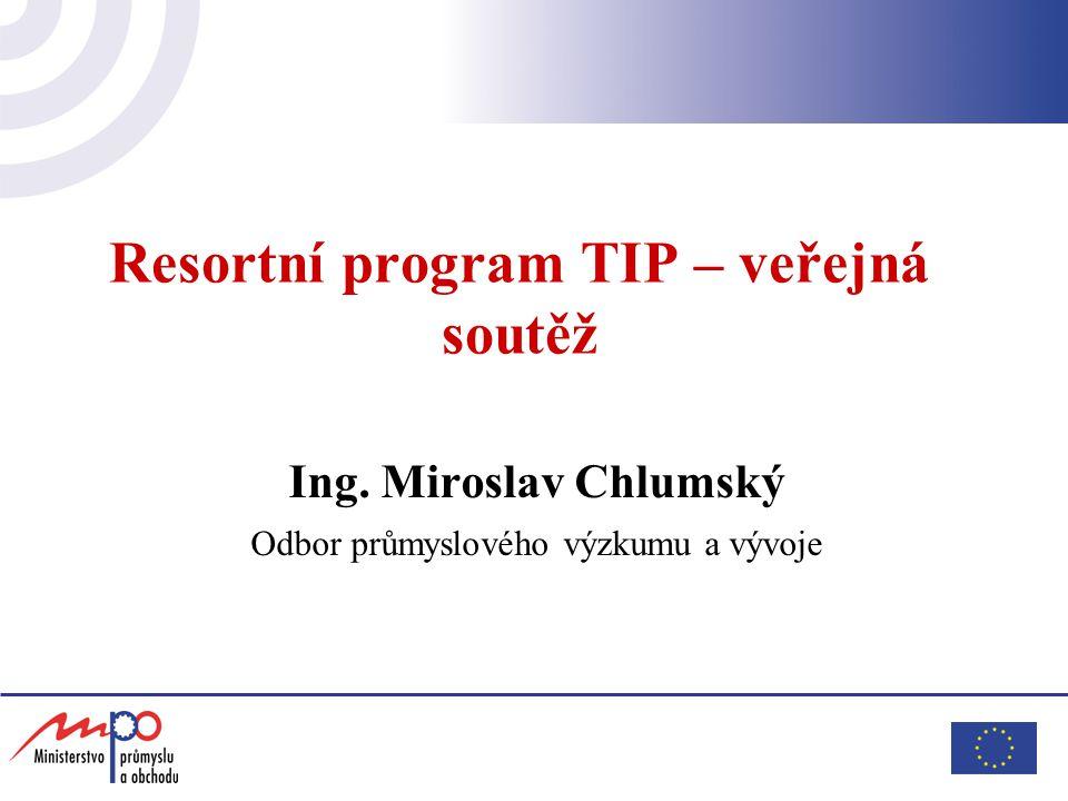 Resortní program TIP – veřejná soutěž