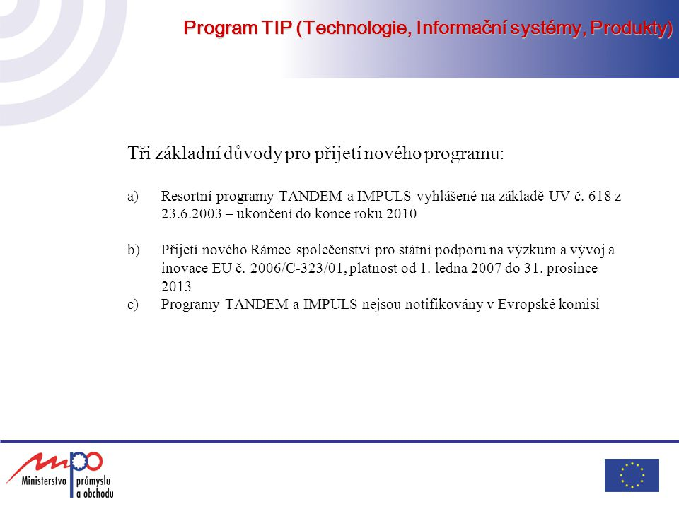 Program TIP (Technologie, Informační systémy, Produkty)