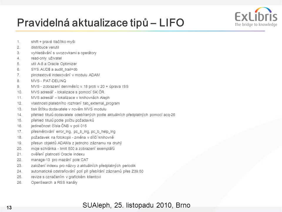 Pravidelná aktualizace tipů – LIFO