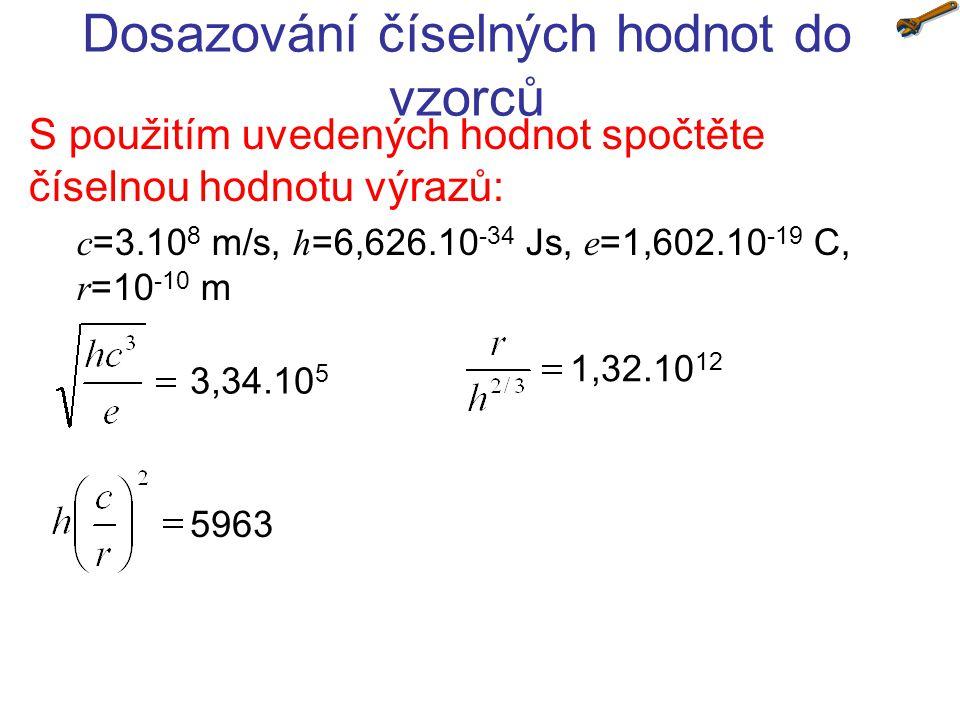 Dosazování číselných hodnot do vzorců