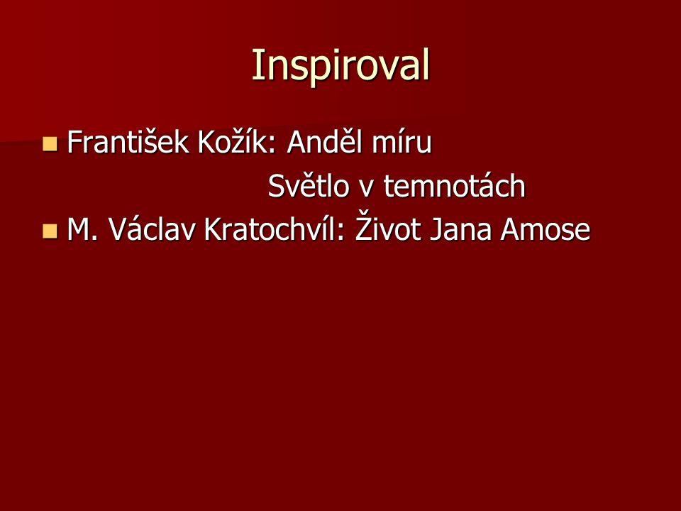 Inspiroval František Kožík: Anděl míru Světlo v temnotách