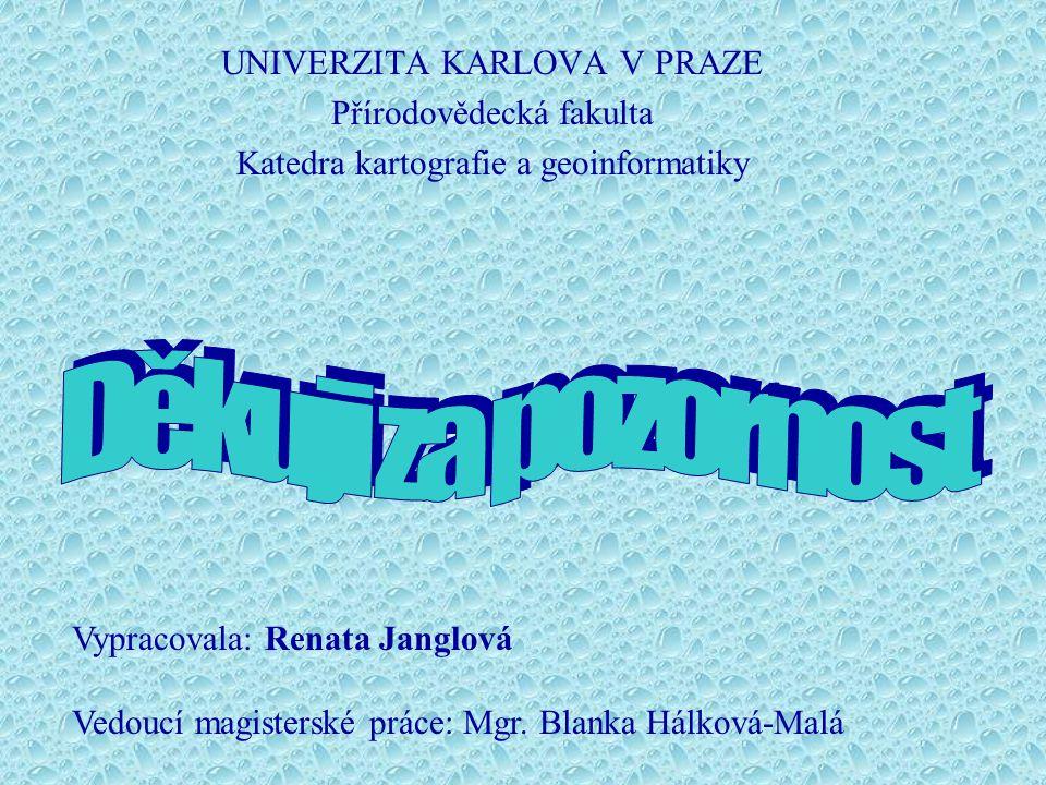 Děkuji za pozornost UNIVERZITA KARLOVA V PRAZE Přírodovědecká fakulta